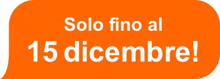 solo fino al 15 dicembre